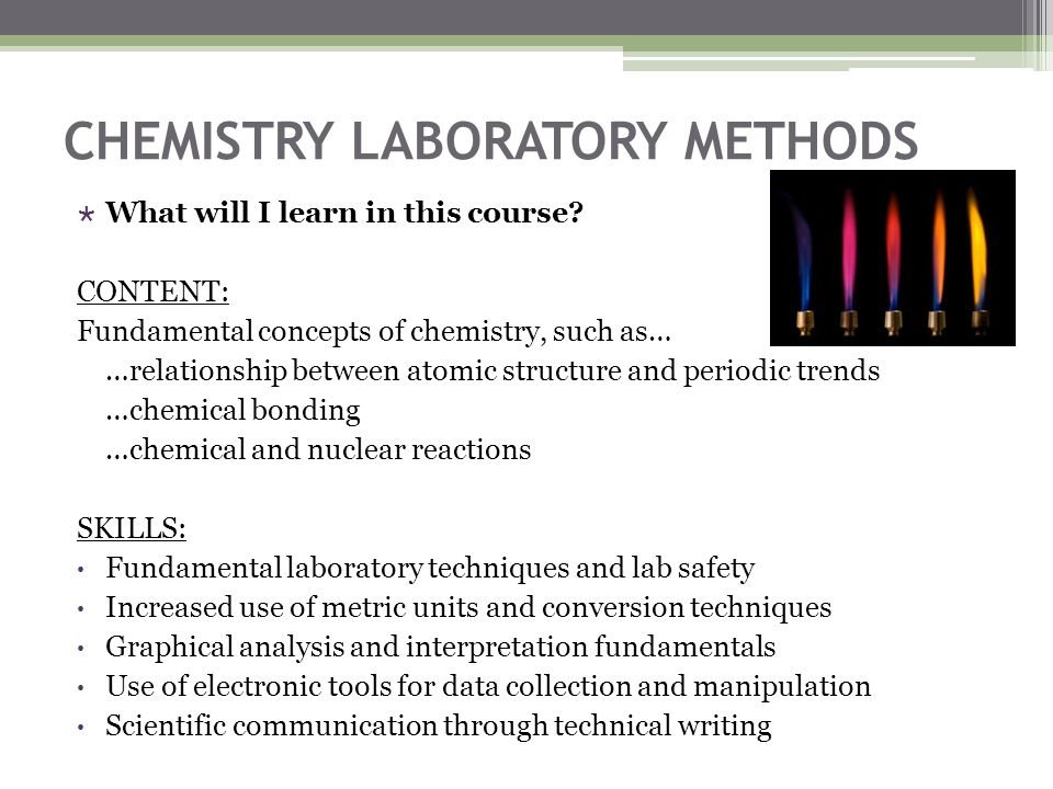 CHEMISTRY LABORATORY METHODS  What will I learn in this course.