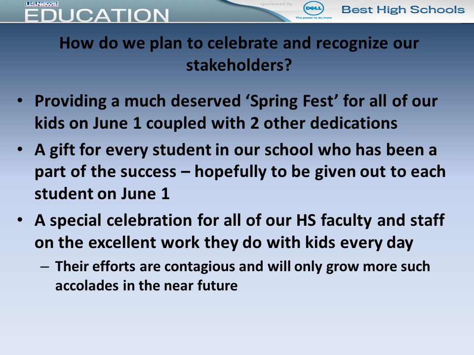 How do we plan to celebrate and recognize our stakeholders.