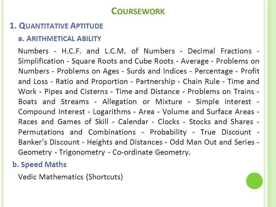 C OURSEWORK 1. Q UANTITATIVE A PTITUDE a. A RITHMETICAL A BILITY Numbers - H.C.F.
