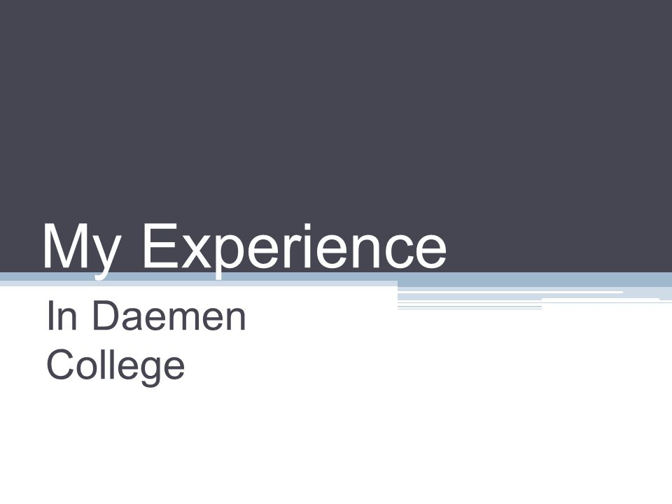 My Experience In Daemen College