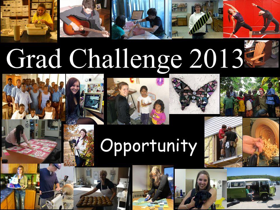 Opportunity Grad Challenge 2013