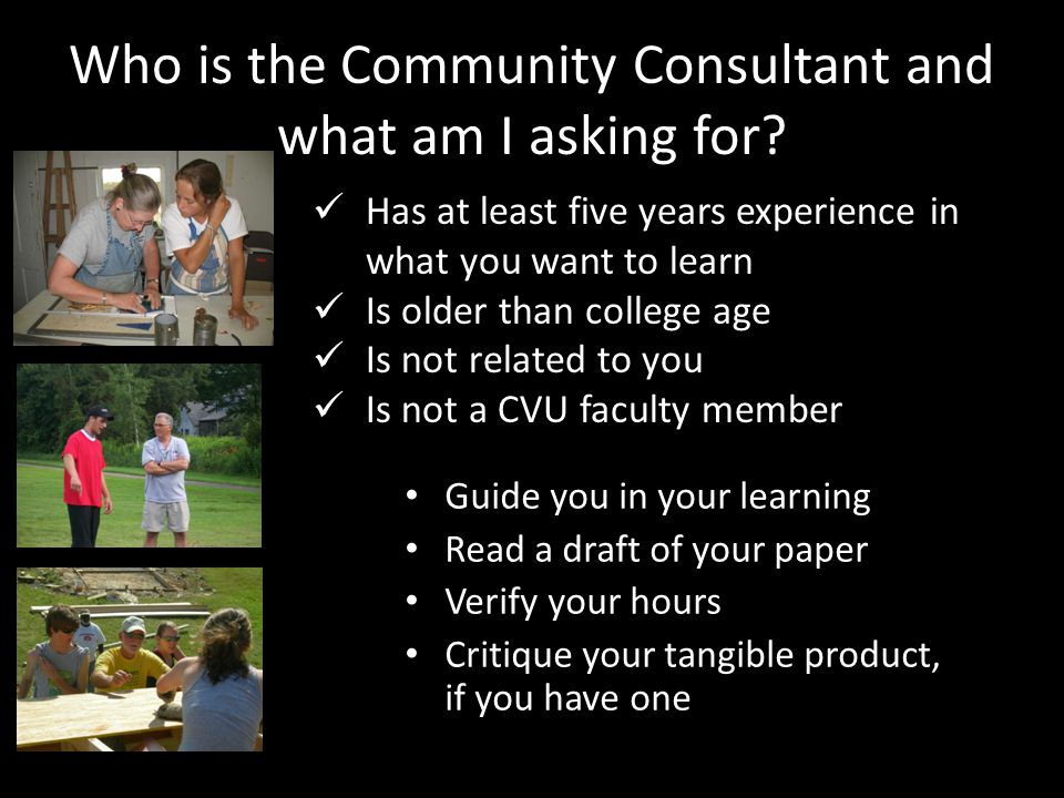 Who is the Community Consultant and what am I asking for.