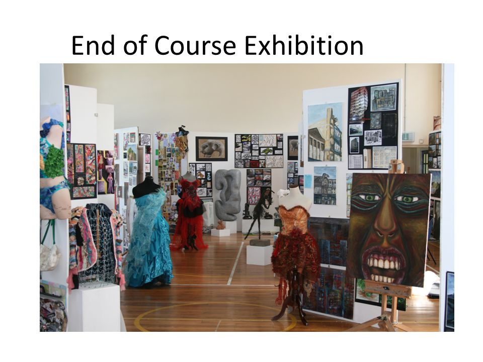 End of Course Exhibition