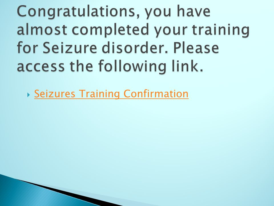  Seizures Training Confirmation Seizures Training Confirmation