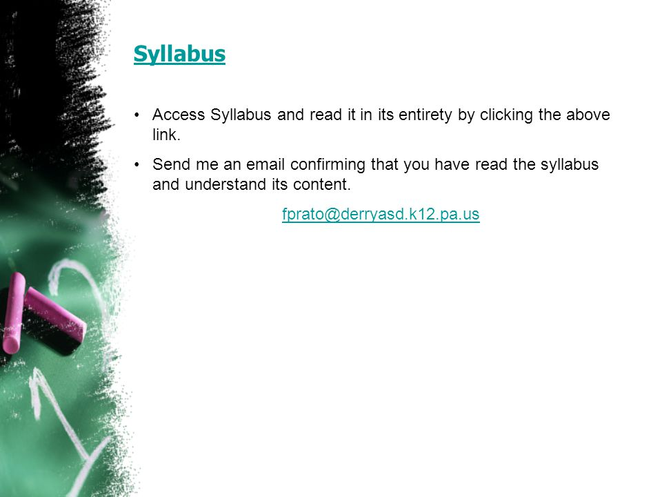 Syllabus Access Syllabus and read it in its entirety by clicking the above link.