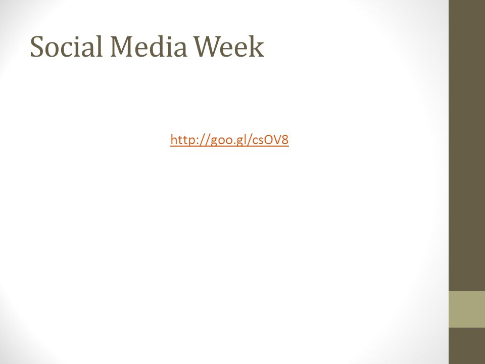 Social Media Week http://goo.gl/csOV8