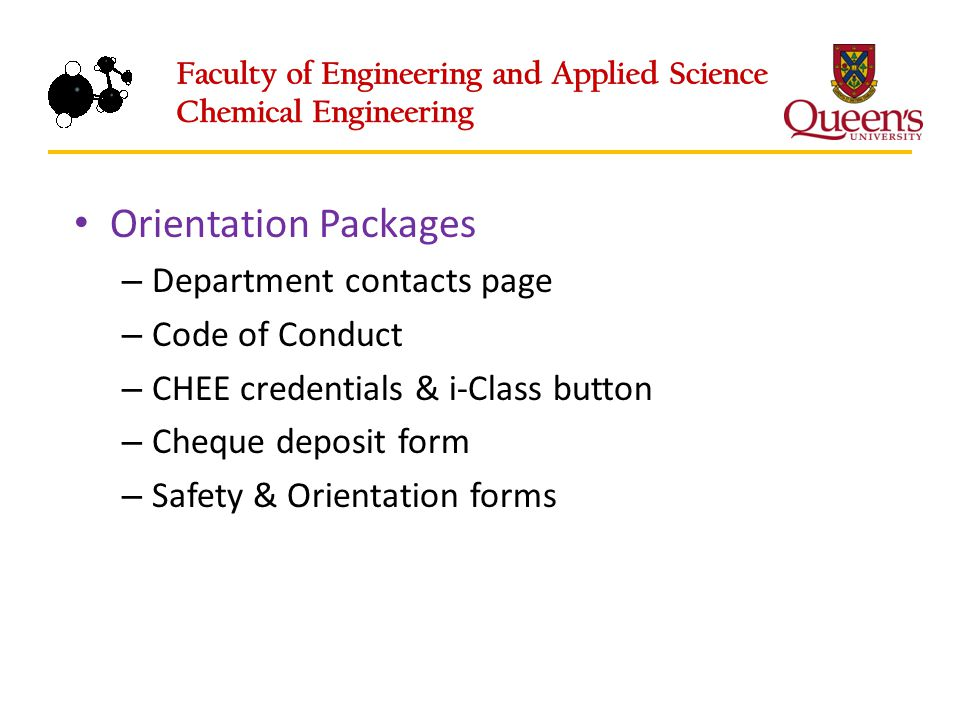 Orientation Packages – Department contacts page – Code of Conduct – CHEE credentials & i-Class button – Cheque deposit form – Safety & Orientation forms