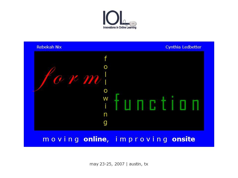 m o v i n g online, i m p r o v i n g onsite f o r m f u n c t i o n What's the overall benefit.