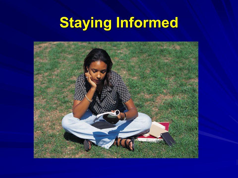 Staying Informed