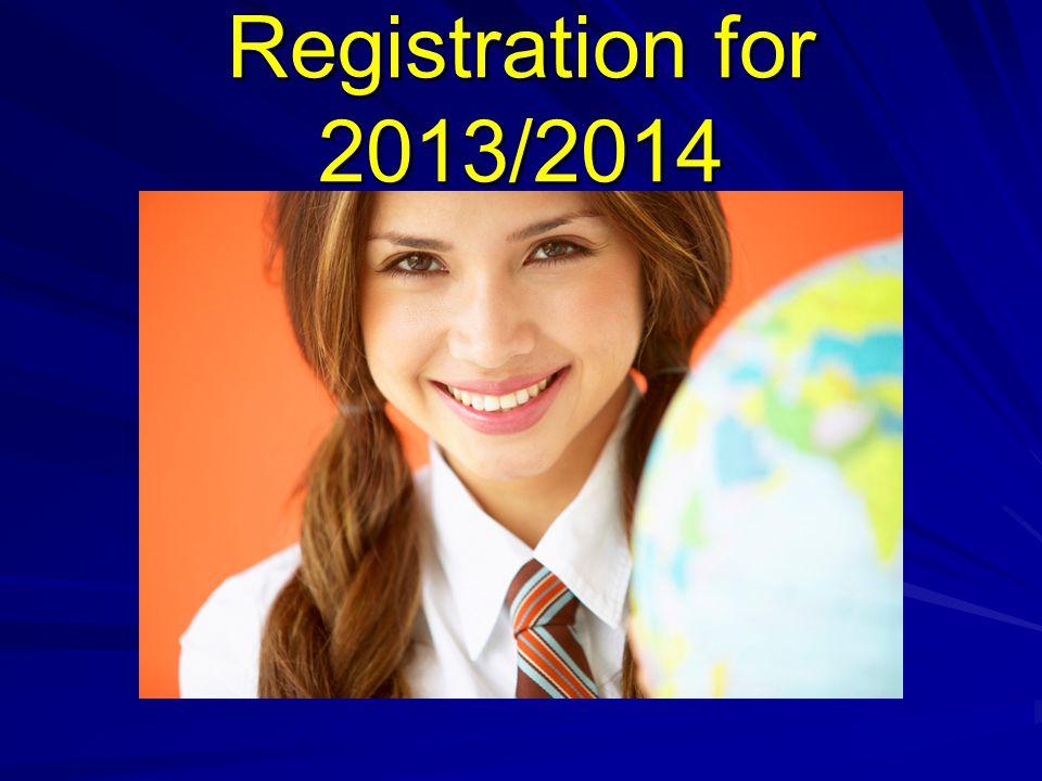 Registration for 2013/2014