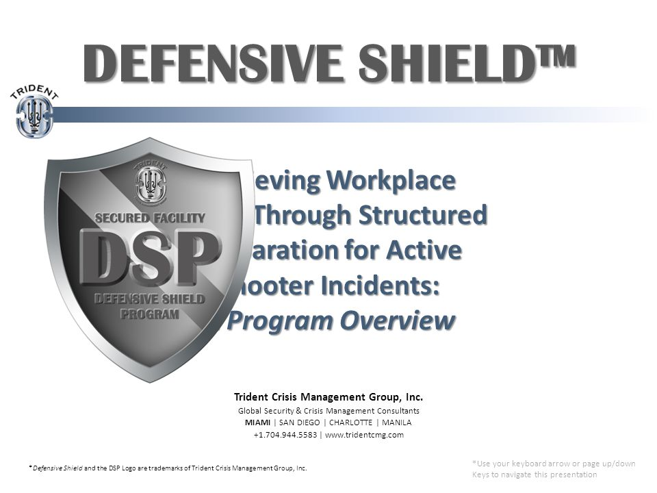 Achieving Workplace Safety Through Structured Preparation for Active Shooter Incidents: A Program Overview Trident Crisis Management Group, Inc.