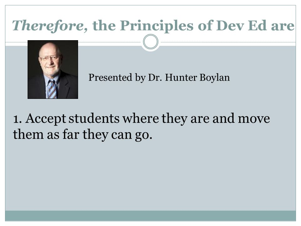 Therefore, the Principles of Dev Ed are 1.