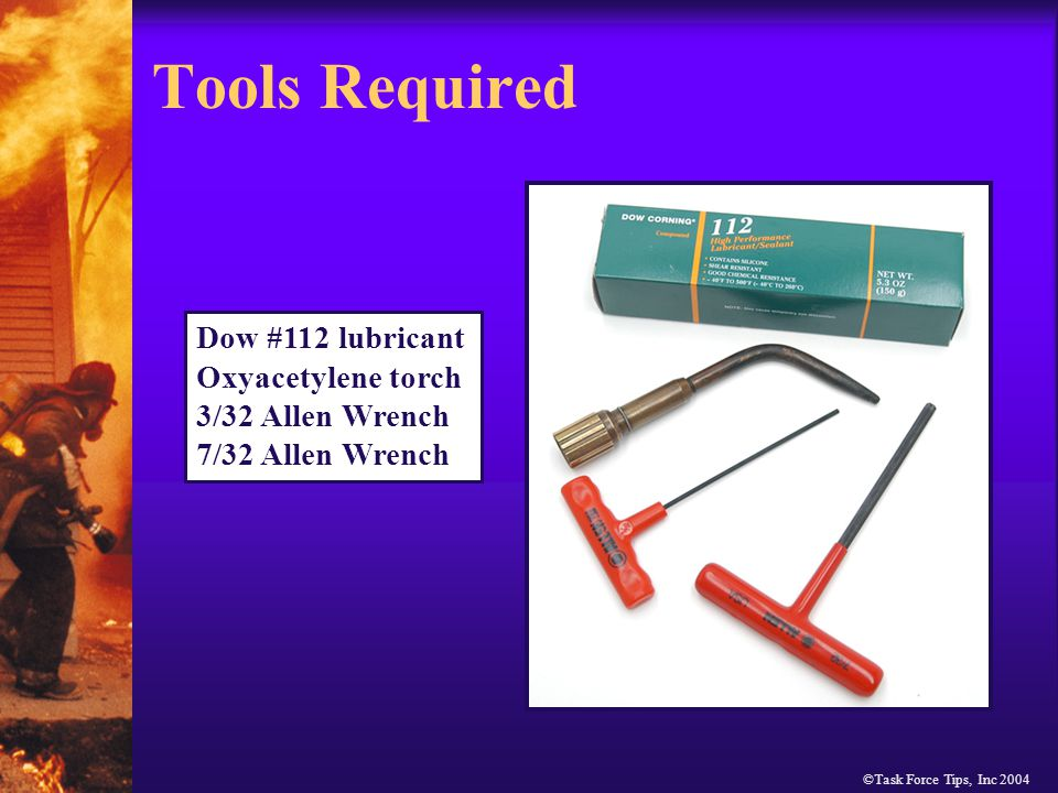 ©Task Force Tips, Inc 2004 Valve Handle Disassembly Sequence Heat and remove all screws on the handle assembly using 7/32Allen wrench.