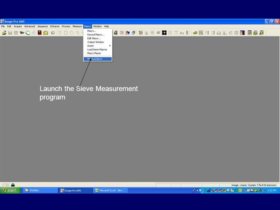 Launch the Sieve Measurement program