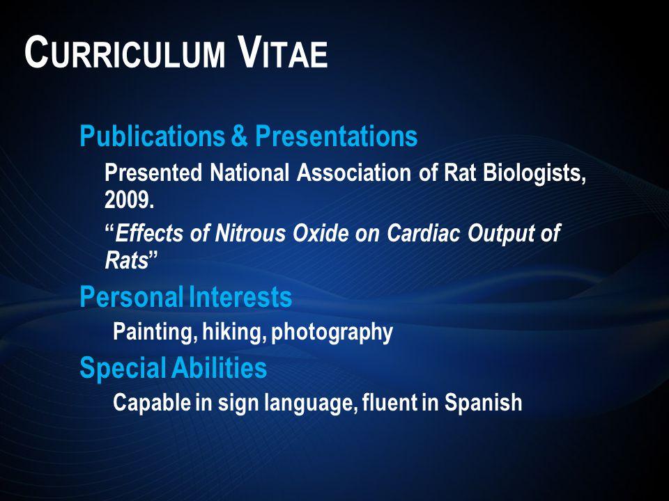 Publications & Presentations Presented National Association of Rat Biologists, 2009.