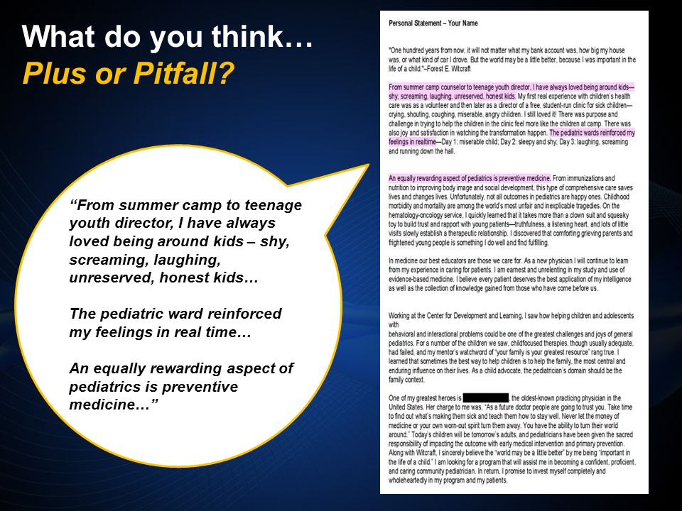 From summer camp to teenage youth director, I have always loved being around kids – shy, screaming, laughing, unreserved, honest kids… The pediatric ward reinforced my feelings in real time… An equally rewarding aspect of pediatrics is preventive medicine… What do you think… Plus or Pitfall