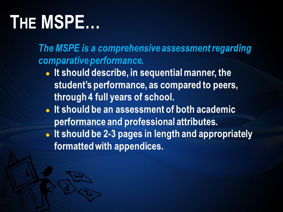 The MSPE is a comprehensive assessment regarding comparative performance.