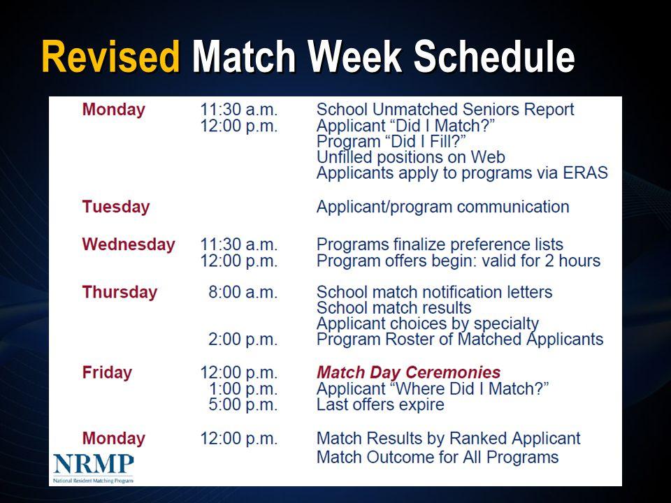 Revised Match Week Schedule
