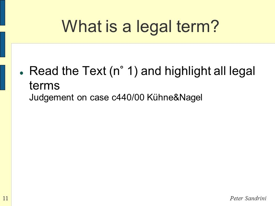 11Peter Sandrini What is a legal term.