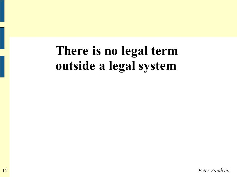 15Peter Sandrini There is no legal term outside a legal system