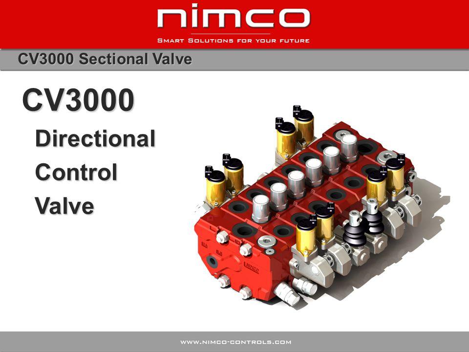 CV3000 Sectional Valve CV3000 Directional Directional Control Control Valve Valve