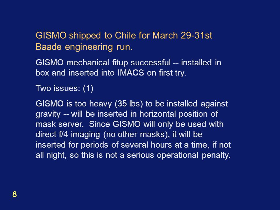 GISMO shipped to Chile for March 29-31st Baade engineering run.