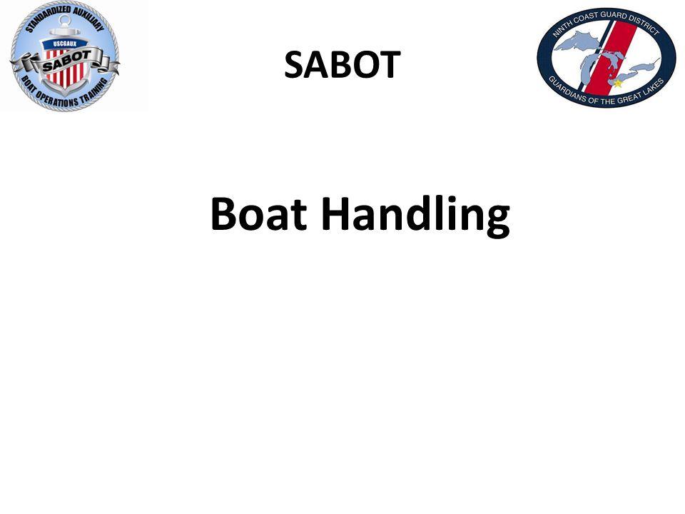SABOT Boat Handling