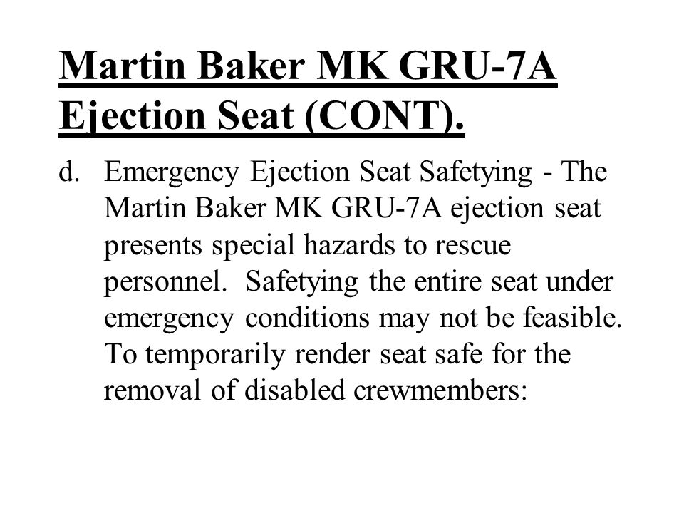 Martin Baker MK GRU-7A Ejection Seat (CONT).