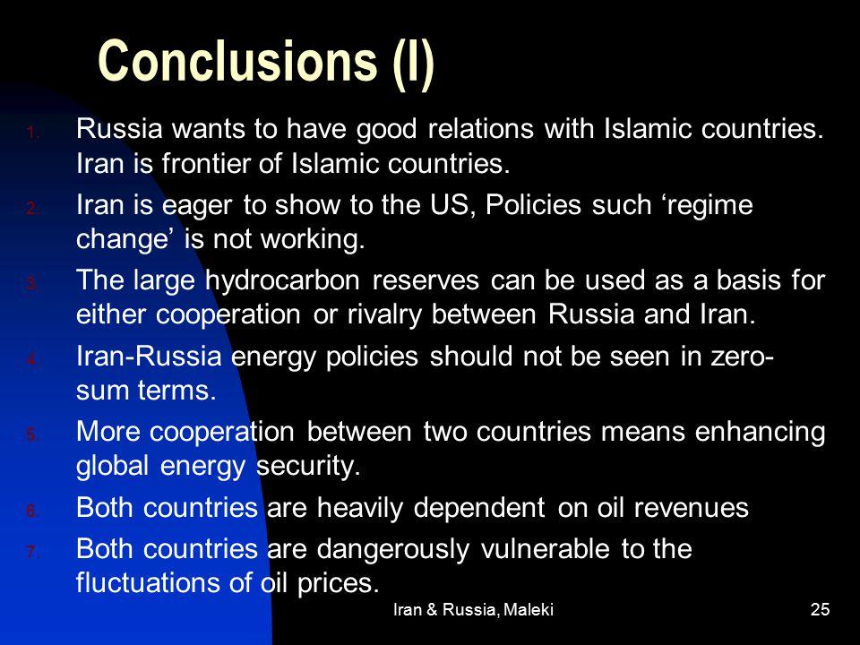 Iran & Russia, Maleki25 Conclusions (I) 1.
