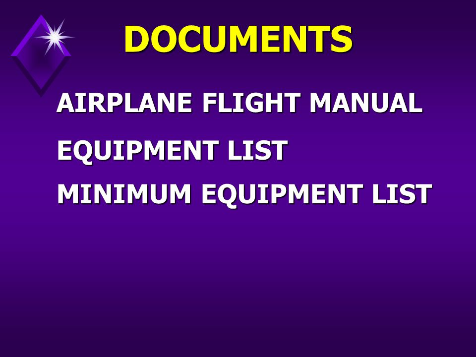 AIRPLANE FLIGHT MANUAL DOCUMENTS EQUIPMENT LIST MINIMUM EQUIPMENT LIST