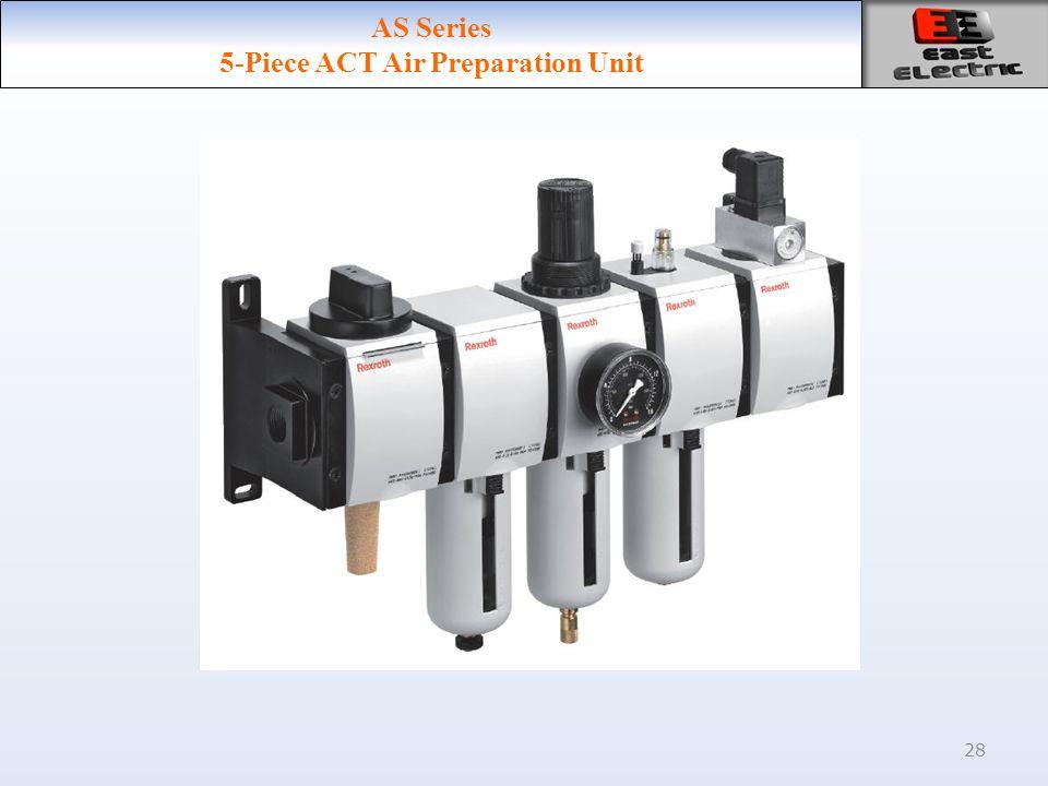 28 AS Series 5-Piece ACT Air Preparation Unit