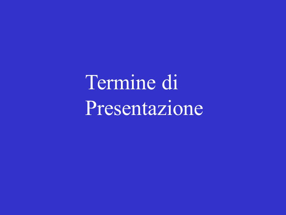 Termine di Presentazione