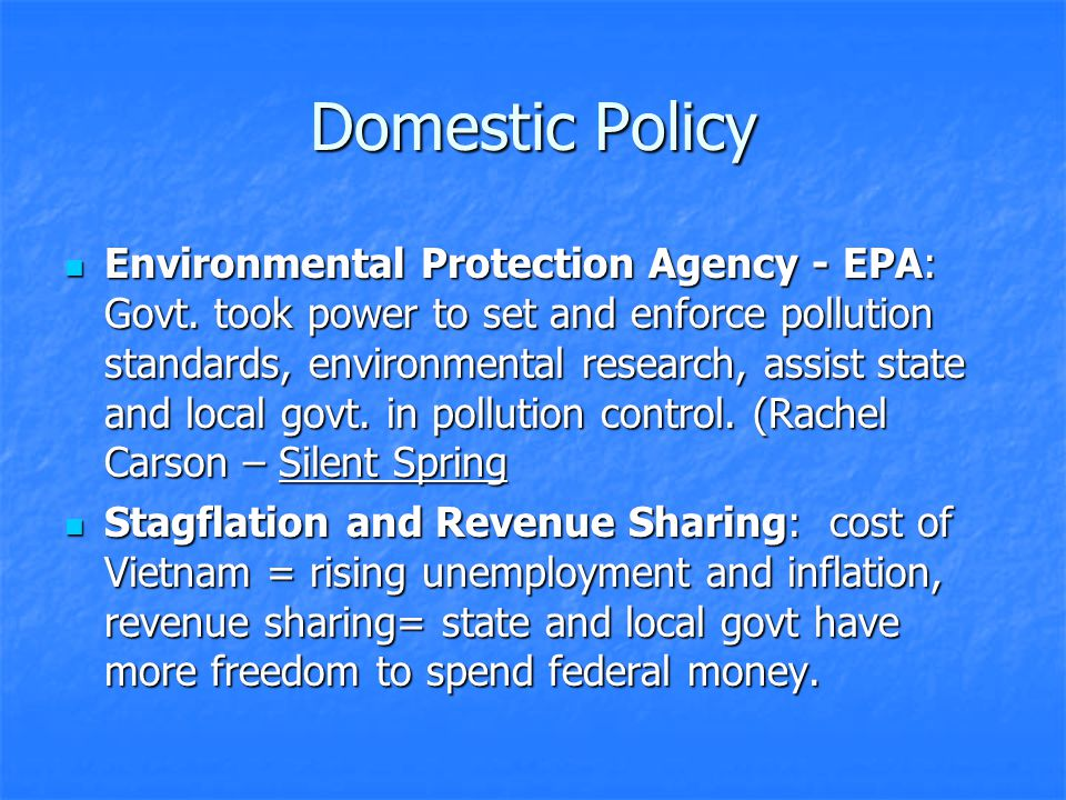 Domestic Policy Environmental Protection Agency - EPA: Govt.