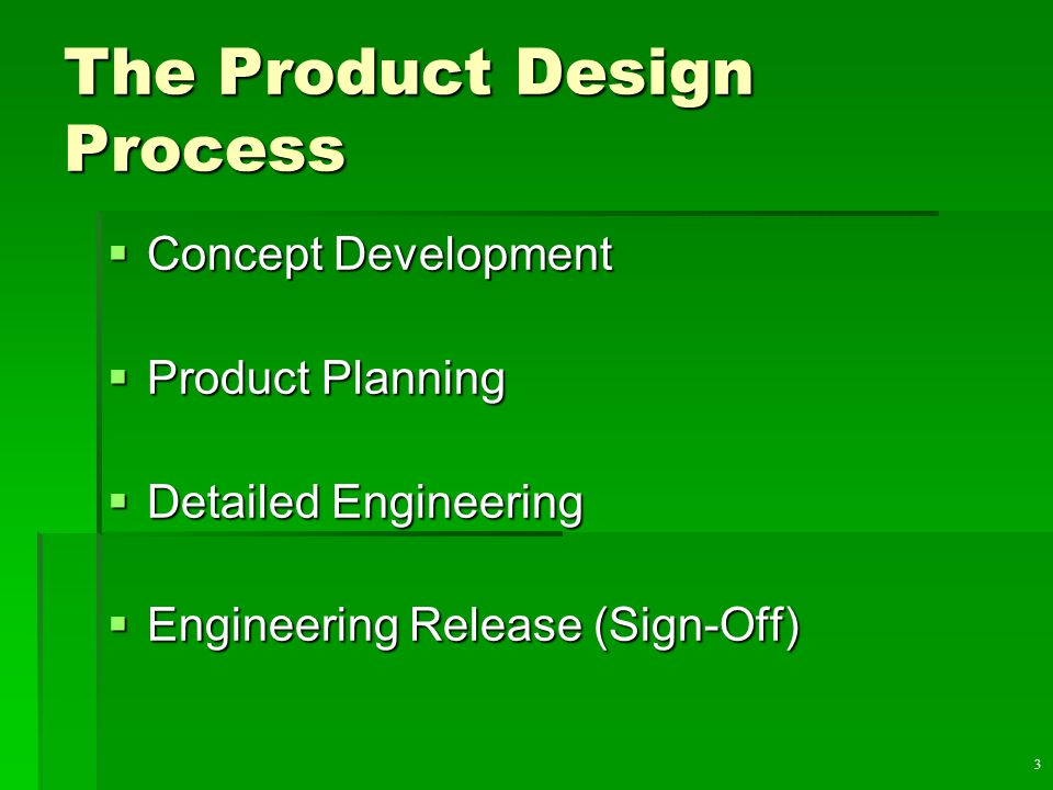 15 Process Flow Design  Assembly drawing  Assembly chart  Operation and route sheet