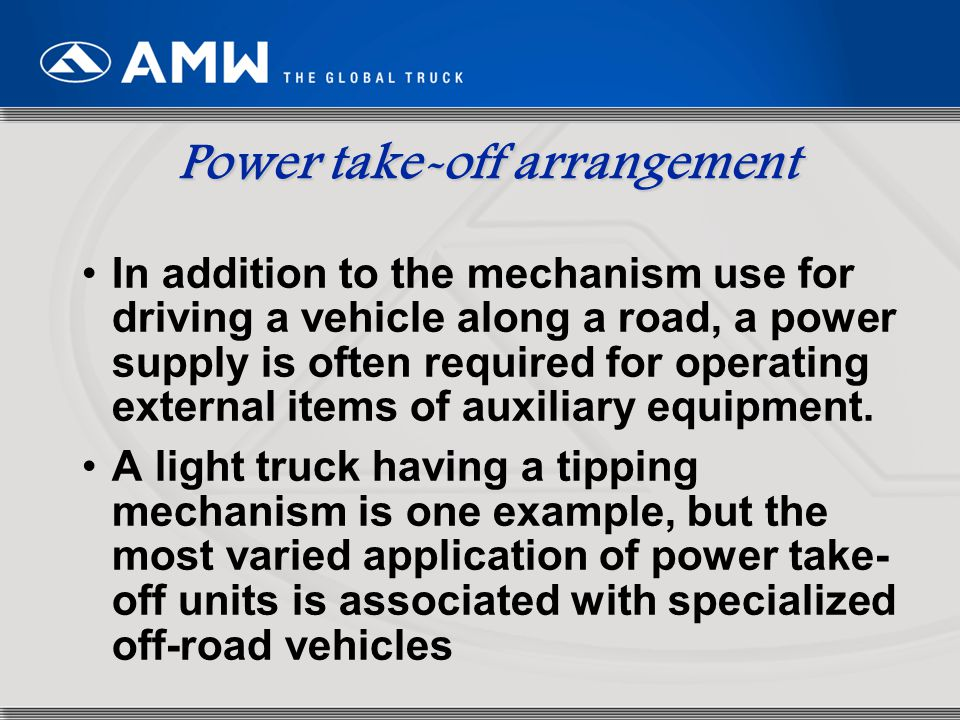 29 In addition to the mechanism use for driving a vehicle along a road, a power supply is often required for operating external items of auxiliary equ