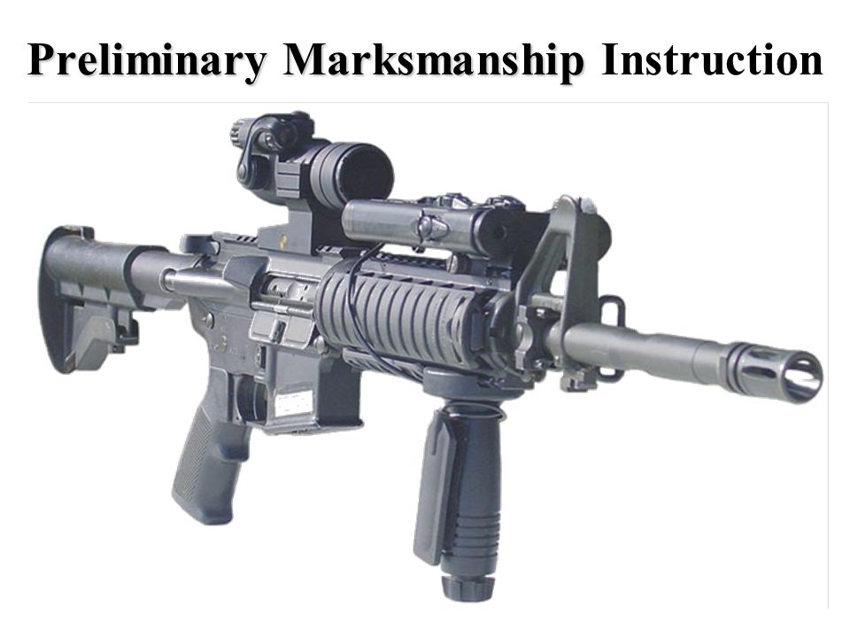MARKSMANSHIP FUNDAMENTALS The soldier must understand the four key fundamentals before he approaches the firing line.