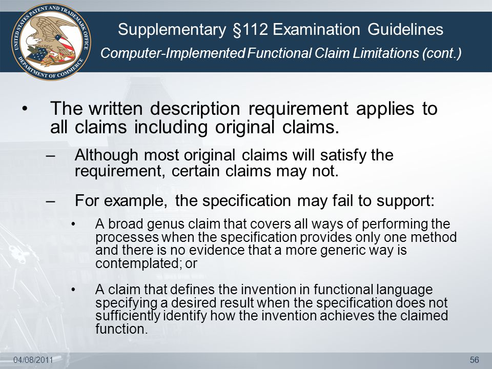 04/08/201156 The written description requirement applies to all claims including original claims.