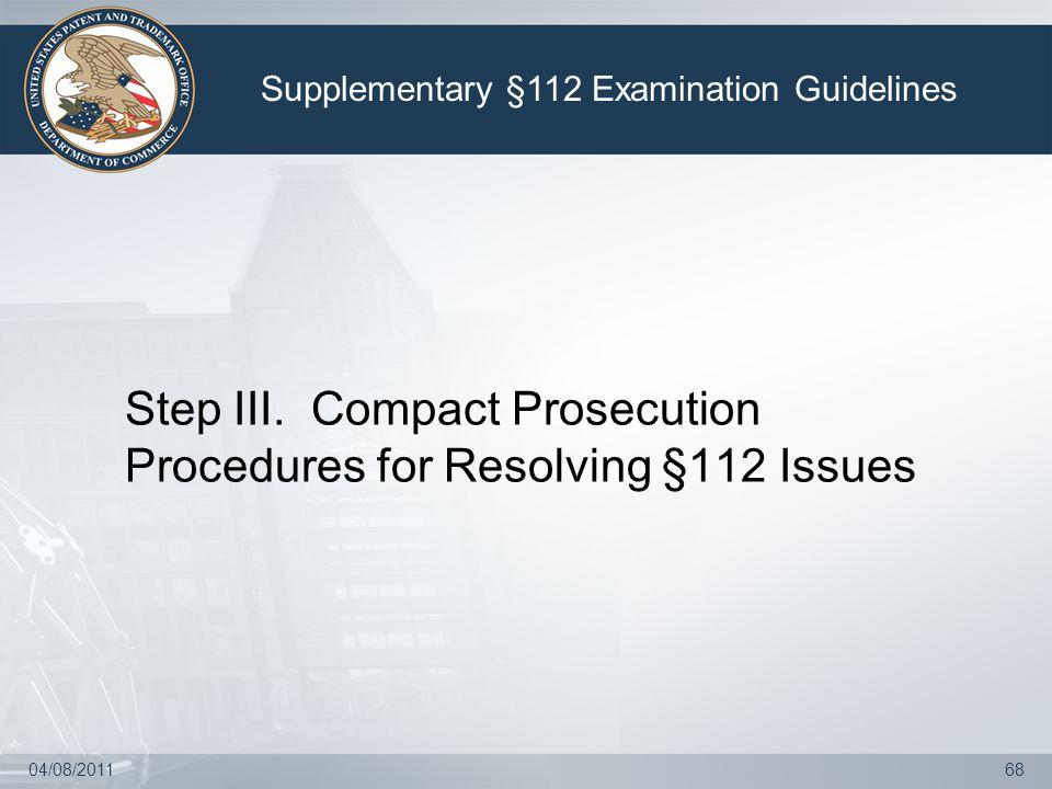04/08/201168 Step III.