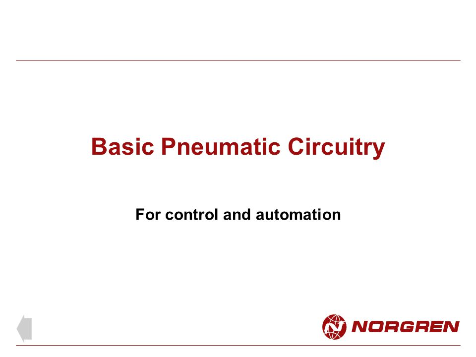 Basic Pneumatic Circuitry For control and automation