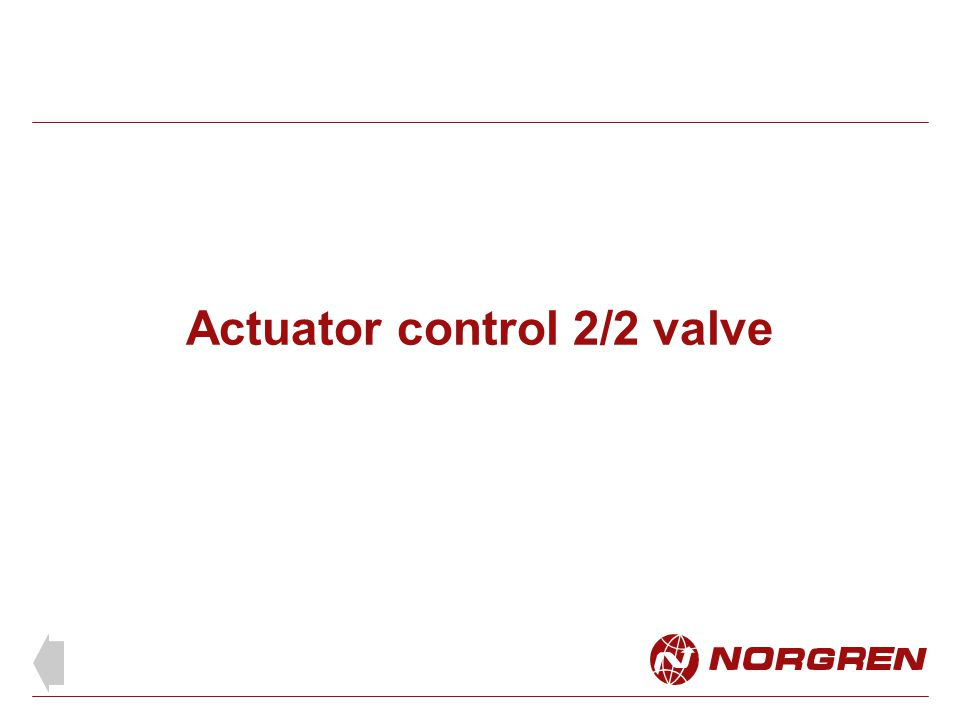 Actuator control 2/2 valve