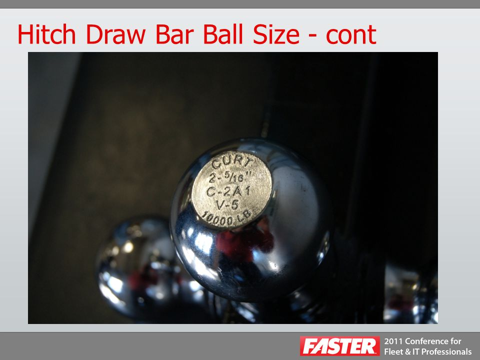 Hitch Draw Bar Ball - cont