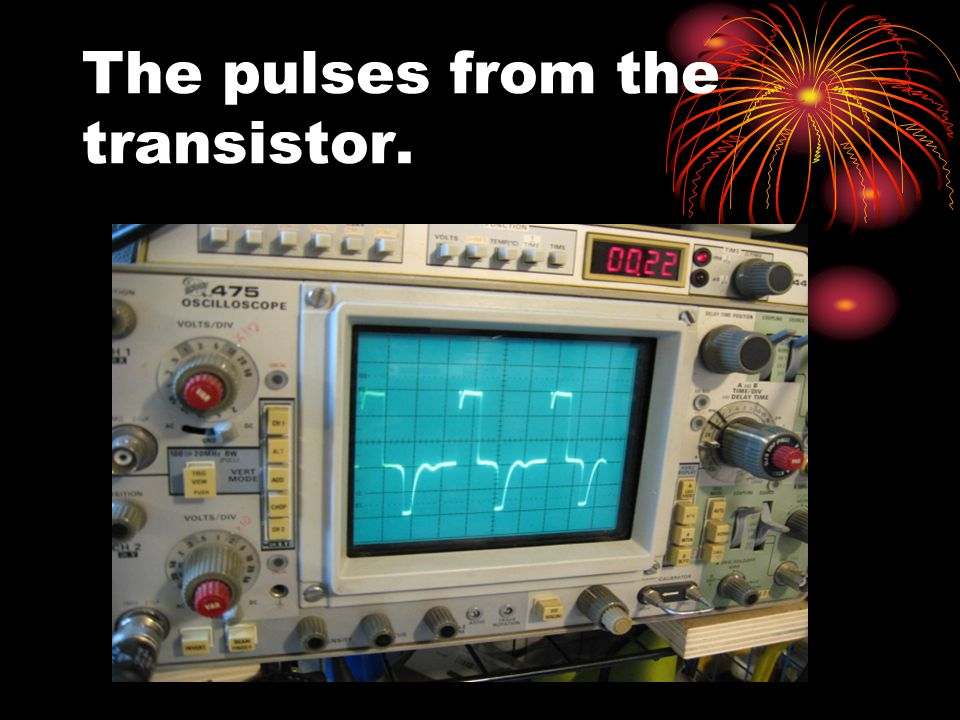 The pulses from the transistor.