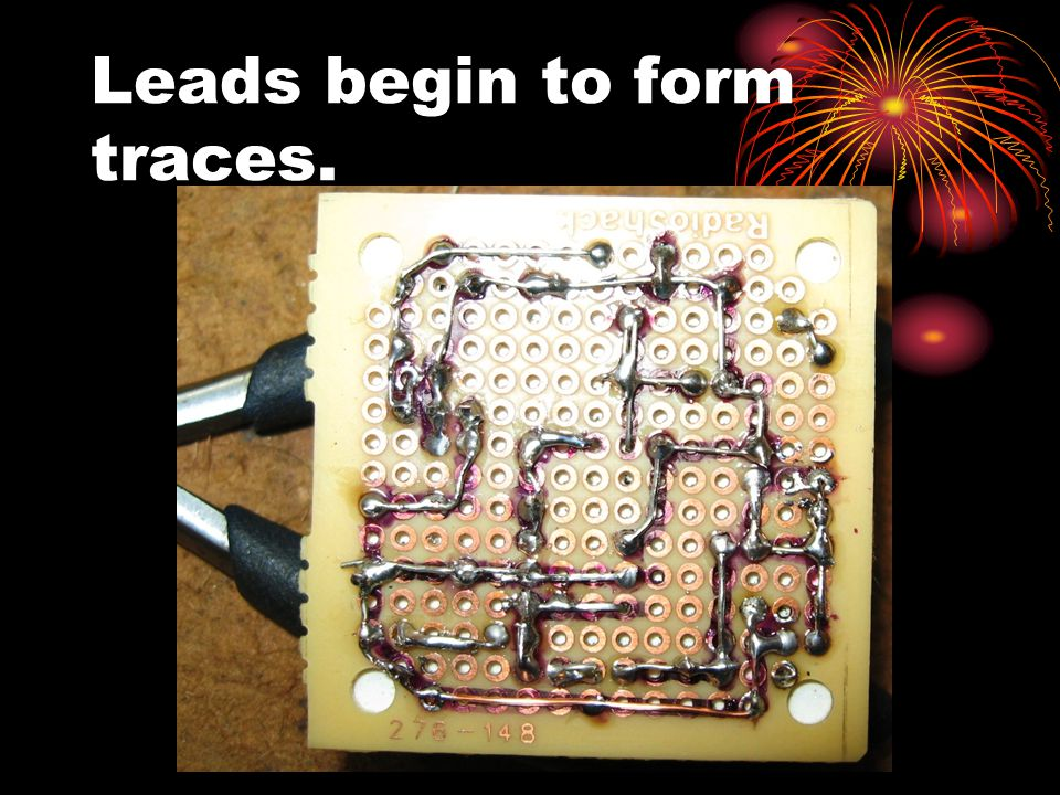 Leads begin to form traces.