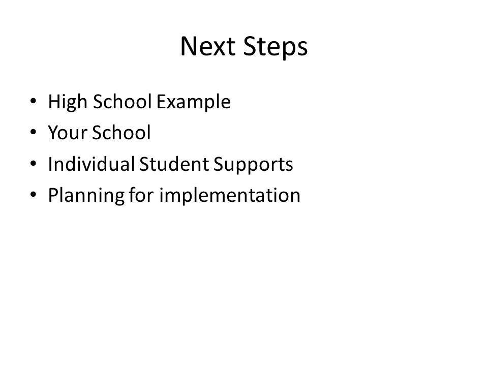Next Steps High School Example Your School Individual Student Supports Planning for implementation