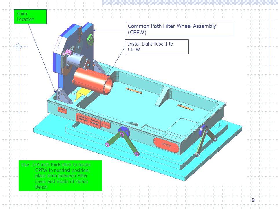 10 Pupil Wheel Assembly (PW) Light-Tube-1 Install Light-Tube-2 Slide PW up flush against Light- Tube-1