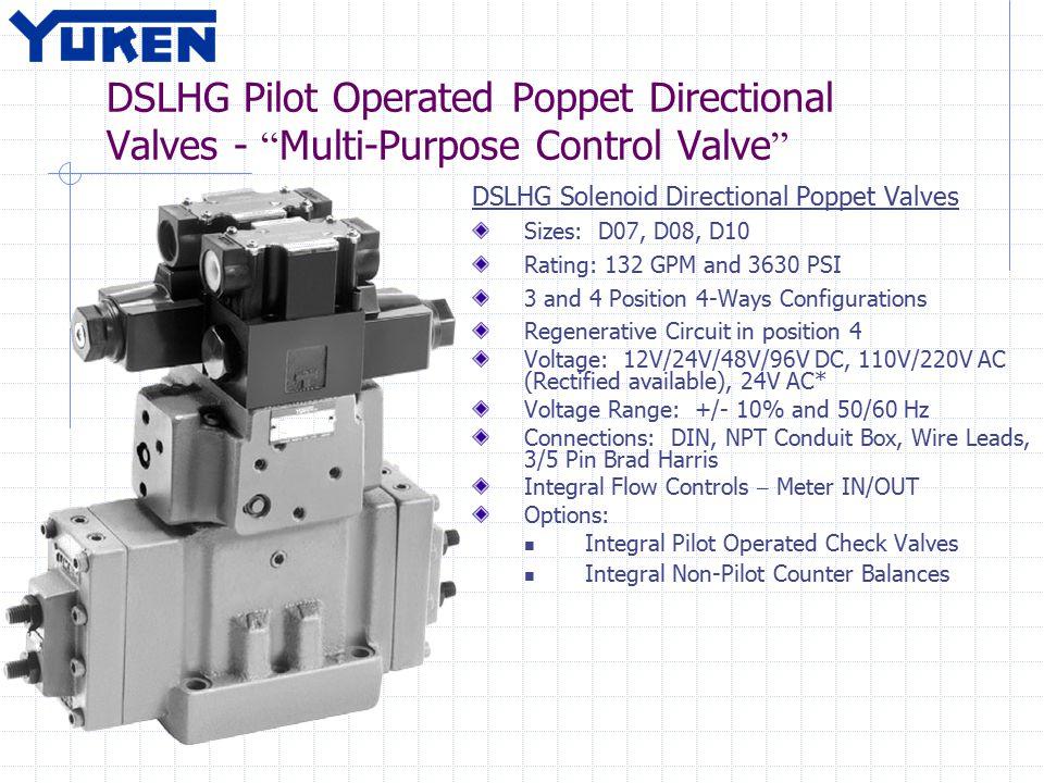 "DSLHG Pilot Operated Poppet Directional Valves - "" Multi-Purpose Control Valve "" DSLHG Solenoid Directional Poppet Valves Sizes: D07, D08, D10 Rating:"