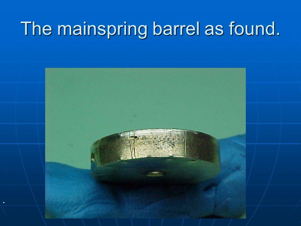 The mainspring barrel as found.
