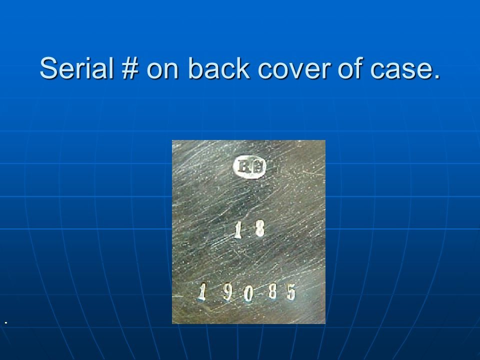 Serial # on back cover of case.