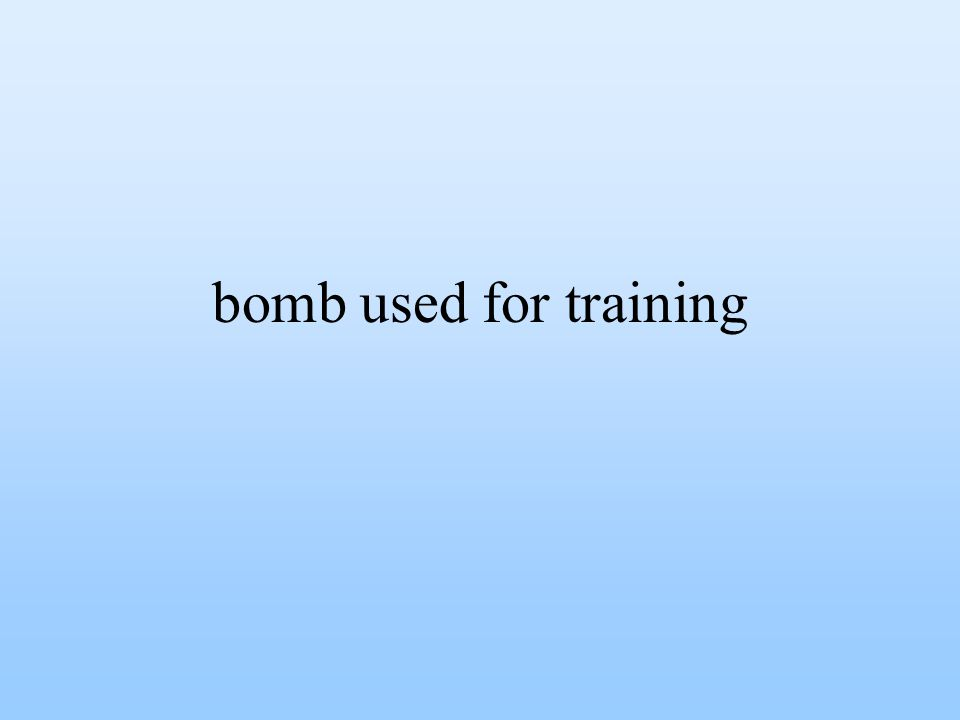 bomb used for training