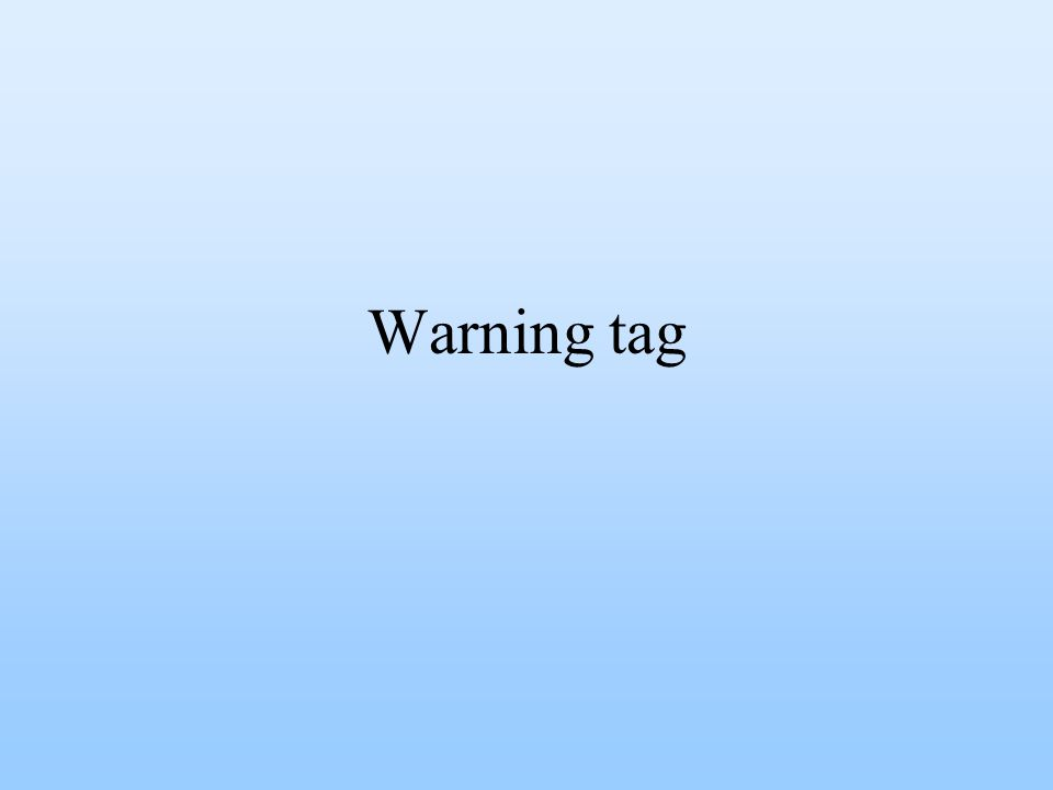 Warning tag